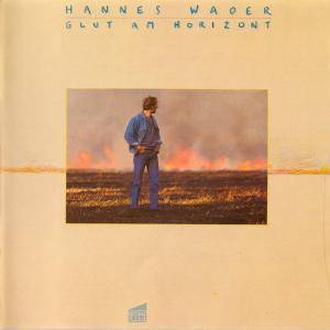 Hannes Wader: Glut Am Horizont - Cover