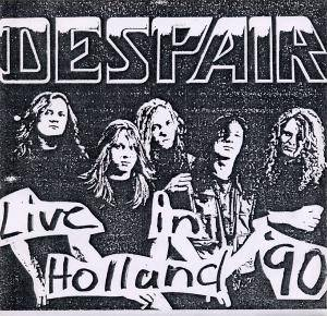 Cover - Despair: Live In Holland '90