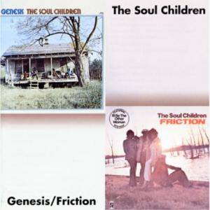 Cover - Soul Children, The: Genesis / Friction