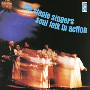 Cover - Staple Singers, The: Soul Folk In Action