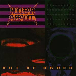 Nuclear Assault: Out Of Order (CD) - Bild 1