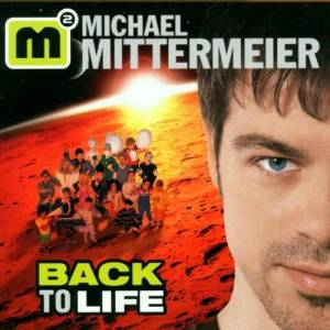 Michael Mittermeier: Back To Life (CD) - Bild 1