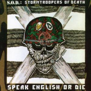 S.O.D.: Speak English Or Die (CD) - Bild 1