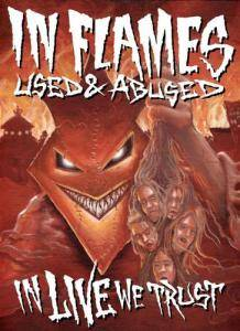 In Flames: Used And Abused... In Live We Trust (2-DVD + 2-CD) - Bild 1