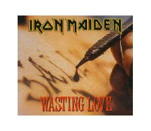 Iron Maiden: Wasting Love - Cover