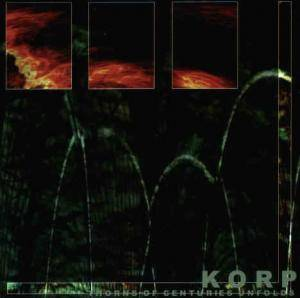 Korp: Thorns Of Centuries Unfold - Cover