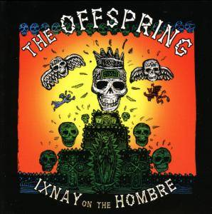 The Offspring: Ixnay On The Hombre - Cover