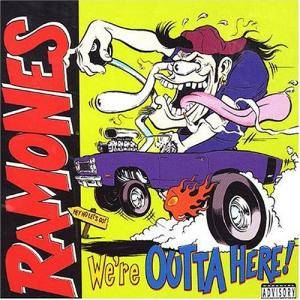 Ramones: We're Outta Here! - Cover