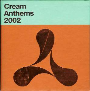 Cream Anthems 2002 - Cover
