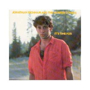 Cover - Jonathan Richman & The Modern Lovers: It's Time For