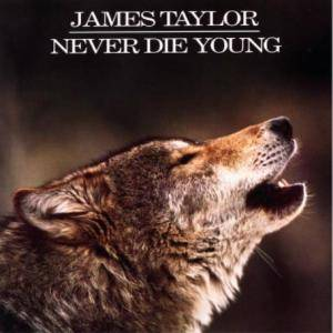 James Taylor: Never Die Young - Cover