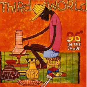 Cover - Third World: 96° In The Shade