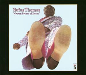 Cover - Rufus Thomas: Crown Prince Of Dance