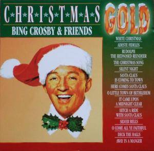 Cover - Frank Sinatra & Bing Crosby: Christmas Gold - Bing Crosby & Friends