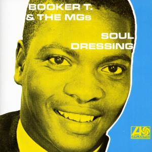 Cover - Booker T. & The MG's: Soul Dressing