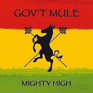 Cover - Gov't Mule: Mighty High