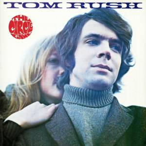 Cover - Tom Rush: Circle Game, The