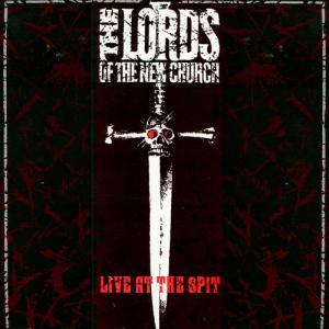 Lords Of The New Church, The: Live At The Spit - Cover