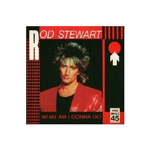 Rod Stewart: What Am I Gonna Do (I'm So In Love With You) - Cover
