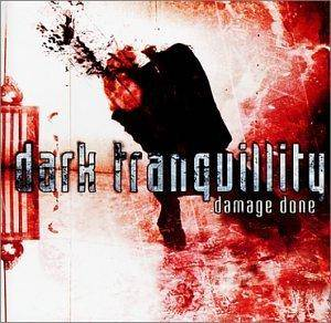 Dark Tranquillity: Damage Done (CD) - Bild 1
