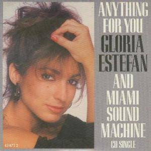 Gloria Estefan & Miami Sound Machine: Anything For You - Cover