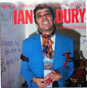Ian Dury & The Blockheads: Sex & Drugs & Rock & Roll - Cover