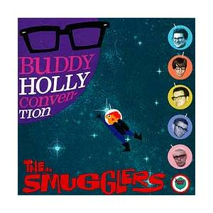 Cover - Smugglers, The: Buddy Holly Convention
