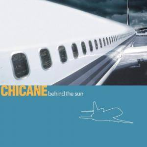 Cover - Chicane: Behind The Sun