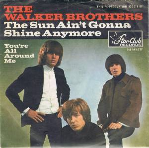 The Walker Brothers: Sun Ain't Gonna Shine Anymore, The - Cover