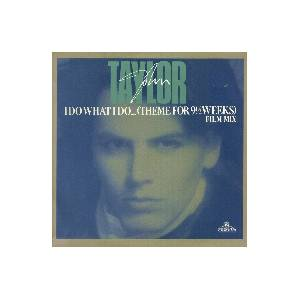 Cover - John Taylor: I Do What I Do... (Theme For 9 1/2 Weeks)