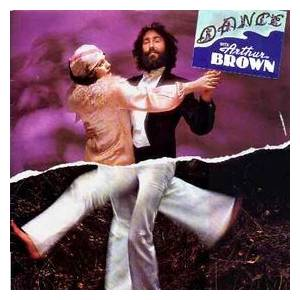 Arthur Brown: Dance - Cover