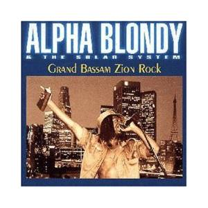 Cover - Alpha Blondy: Grand Bassam Zion Rock