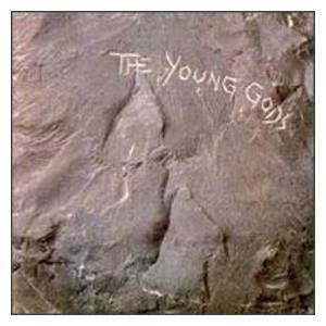 The Young Gods: Young Gods, The - Cover