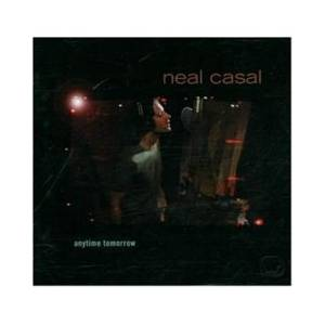 Cover - Neal Casal: Anytime Tomorrow
