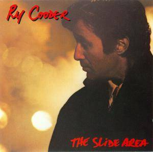 Ry Cooder: Slide Area, The - Cover
