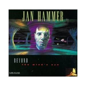 Cover - Jan Hammer: Beyond The Mind's Eye
