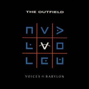 The Outfield: Voices Of Babylon (LP) - Bild 1