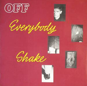 OFF: Everybody Shake - Cover