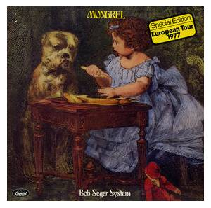 The Bob Seger System: Mongrel - Cover