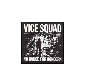 Vice Squad: No Cause For Concern - Cover