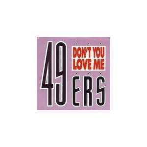 Cover - 49ers: Don't You Love Me