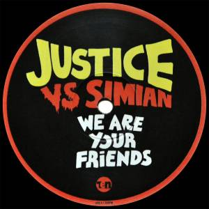 Cover - Justice Vs Simian: We Are Your Friends