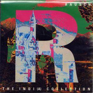 Cover - Rausch: Indi(A) Collection, The