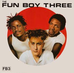 Cover - Fun Boy Three: Fun Boy Three, The