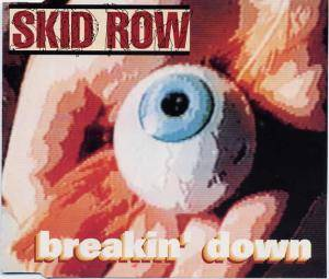 Skid Row: Breakin' Down - Cover