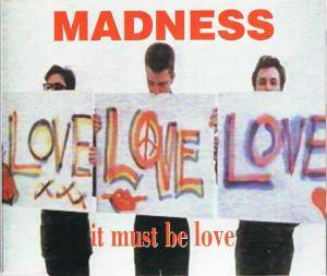 Madness: It Must Be Love - Cover
