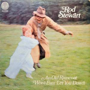 Rod Stewart: Old Raincoat Won't Ever Let You Down, An - Cover