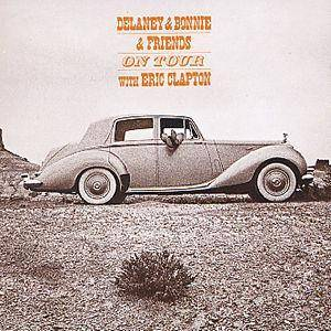 Delaney & Bonnie And Friends: On Tour With Eric Clapton - Cover