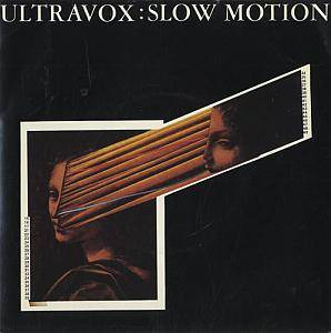 Ultravox: Slow Motion - Cover