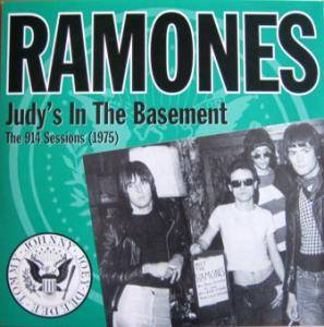 Ramones: Judy's In The Basement (The 914 Sessions 1975) - Cover